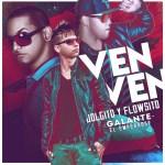 Jolgito & Flowsito Ft Galante El Emperador – Ven Ven (iTunes)