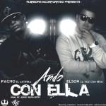 Elson La Voz Con Peso Ft. Pacho El AntiFeka – Ando Con Ella (Prod. By Jowny Boom Boom)