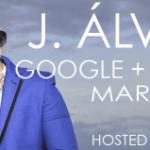 J Alvarez realizará Twitcam y Google+Hangout esta semana