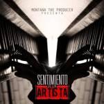 Montana The Producer Presenta: Sentimiento de Un Artista (Cover y Tracklist)