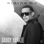 "Daddy Yankee estrena video de ""Ora Por Mi"""