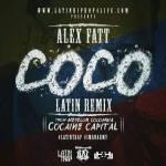 "Alex Fatt – ""CocO"" Official LATIN RemiX VIDEO COMING SOON!"