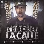 Panny DelaReal – Entre La Musica Y La Calle (Prod. MonGe El Genio Musical)