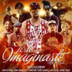 Cover: Gabo El De La Comision Ft. Carlitos Rossy, Baby Johnny, Elio MafiaBoy & Mas – Te Lo Imaginaste (Official Remix)