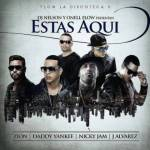 Cover: Zion Ft. Daddy Yankee, Nicky Jam Y J Alvarez – Estas Aquí