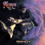 Randy Ft John Jay – Nadie Como Tu (Preview) (Roses & Wine)