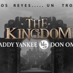 DON OMAR VS DADDY YANKEE BOLETOS A LA VENTA HOY A LAS 12 AM THE KINGDOM EL CONCIERTO