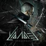 Yandel – Dangerous (2015)
