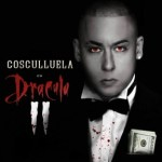 Cosculluela – Dracula Part 2 (The Mixtape) (2014)