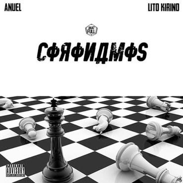Anuel AA Ft. Lito Kirino - Coronamos