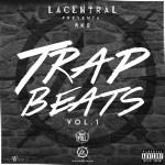 RKO & La Central Presentan: Trap Beats Vol. 1 (2015)