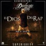 Cover: Kendo Kaponi – El Dios Del Rap (Prod By Super Yei)