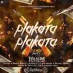 Wambo Ft. Ozuna, Benny Benni, Almighty, Anonimus Y Bryant Myers – Plakata Plakata (Remix) (Preview)