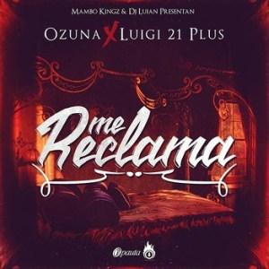 z0o8ta1y5nc7 - Ozuna Ft. Luigi 21 Plus, Kevin Roldan, Alexio La Bestia Y Pusho - Me Reclama (Official Remix)