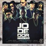 Cover: Benny Benni Ft. Farruko, Almighty, Gotay, Juanka, Anuel, D.OZi & Delirious – Jodedor (Remix)