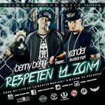 Benny Benni Ft. Xander The Black Angel – Respeten La Zona (Prod. Wyzon El Papaupa & Tito FX La Bestia Musikal)