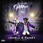 Jowell y Randy – La Alcaldia Del Perreo (cover + tracklist)