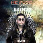 Tempo – Me Puse Pa' Ustedes (Official Preview)