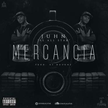 Juhn El All Star - Mercancia