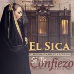 El Sica Ft. Molina, Markez Y Ñeco Imp – Si Te Confieso