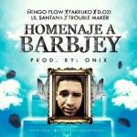 Ñengo Flow Ft. Farruko, D.OZi, Lil Santana Y Trouble Maker – Homenaje A Barbjey