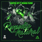 Sniper SP Ft. Nengo Flow – Remedio Natural (Video Lyric)