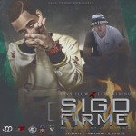 Javy Flow Ft. Lito Kirino – Sigo Firme (Prod. By Jefe Music)