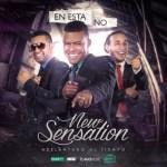 New Sensation – En Esta No
