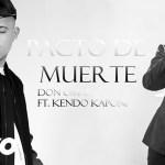 Don Omar Ft. Kendo Kaponi – Pacto De Muerte (Audio Oficial)