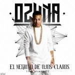 Ozuna – El Negrito De Ojos Claros (The Mixtape) (2016)