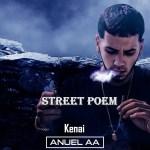 Anuel AA Feat Kenai – Street Poem
