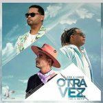Zion y Lennox Ft. J Balvin – Otra Vez (Original)