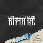 """Genio El Mutante y J Alvarez Rompen Records Con """"Bipolar"""""""