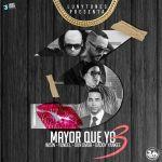 Hector El Father, Don Omar, Wisin Y Yandel Y Baby Ranks – Mayor Que Yo 3 (Version Indeita)