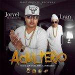 Joryel The Universal Flow Ft. Lyan – Adulterio