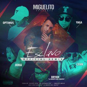 Miguelito Ft. Yaga Lyàn Bryan La Mente Del Equipo Joha Optimus Esclavo Official Remix 300x300 - Miguelito – El Secreto (Officicial Video)