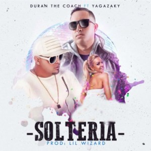 dzWC34E 13 - Duran The Coach Ft. Yaga El Yagazaky – Solteria (Official Video)