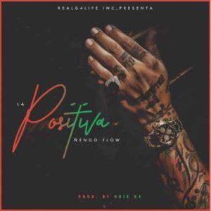 engo Flow La Positiva Prod. Onyx 370x370 - Gotay El Autentiko – Borracho Y Loco