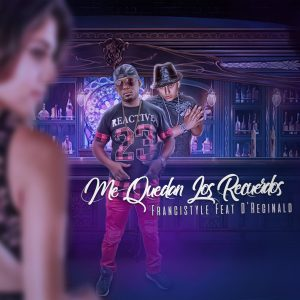Cover Official ME QUEDAN LOS RECUERDOS 300x300 - Francistyle Feat D'Reginald - Me Quedan Los Recuerdos (Video Lyrics)