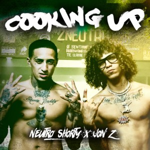 cooki - Neutro Shorty Ft. Jon Z – Cooking Up (Official Video)