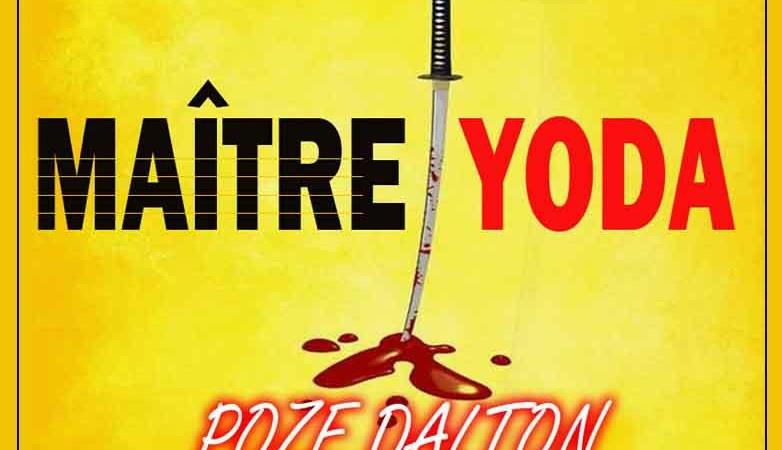 Dalton Pozé – Maitre Yoda – Mixtape: Yoda
