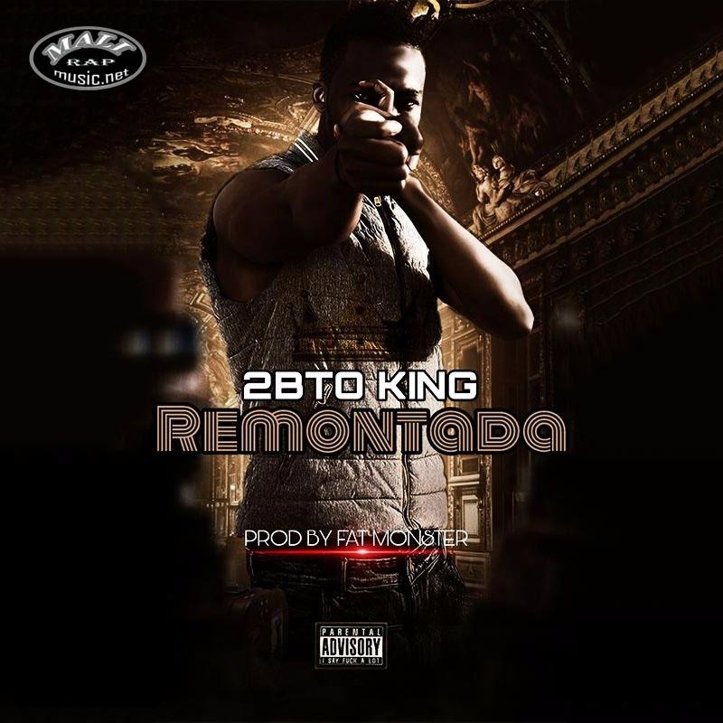 2BETO KING – REMONTADA
