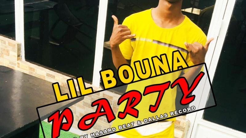 Lil Bouna – Party