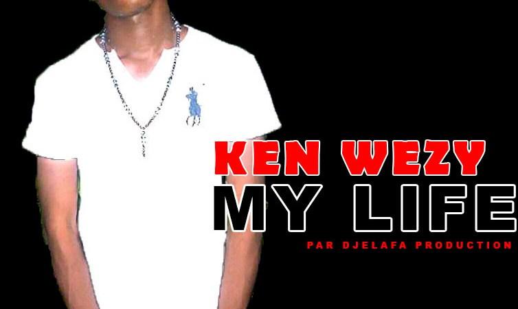 Ken Weezy – My life