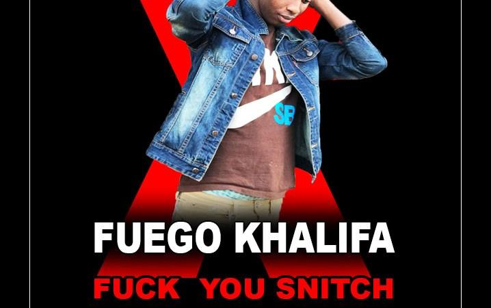 Fuego Khalifa – Fuck You Snitck – Mixtape: Marathon
