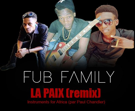FUB FAMILY – LA PAIX remix (Audio officiel)