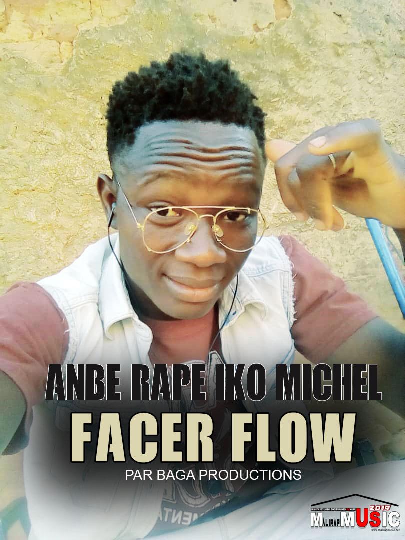 FACER FLOW – ANBE RAPE IKO MICHEL (2019)