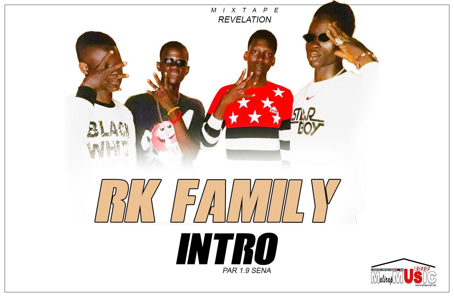 RK FAMILY – INTRO (Mixtape REVELATION 2019)