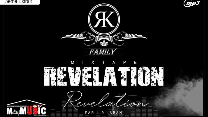 RK FAMILY – REVELATION (3éme Extrait de la Mixtape REVELATION)