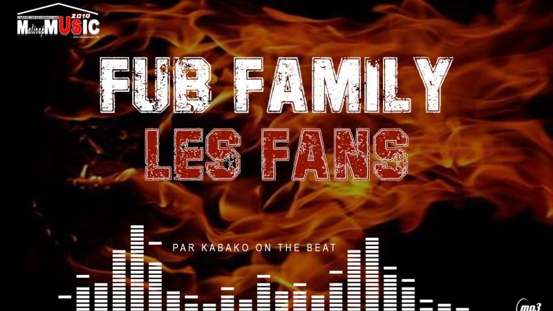 FUB FAMILY – LES FANS (2019)
